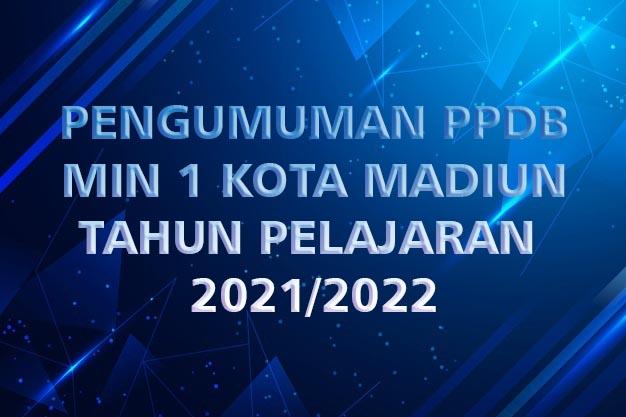 Pengumuman Hasil Penerimaan Peserta Didik Baru Tahun Pelajaran 2021/2022